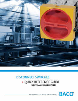 Disconnect Switch Quick Reference Guide
